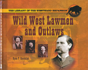 Wild West Lawmen and Outlaws